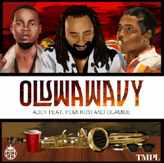 New Song: Adey – Oluwa Wavy ft. Olamide And Femi Kuti