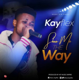 New Song: Kayflex - Show Me The Way