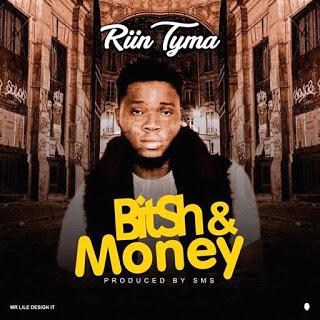 Riin Tyma - Bitch & Money