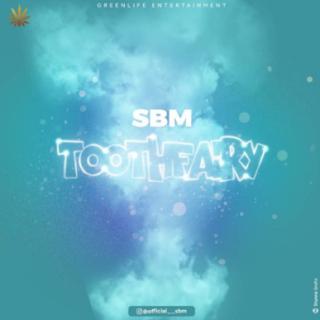 Video: SBM Oloye – Tooth Fairy