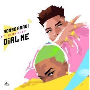 """Nonso Amadi – """"Dial Me"""" ft. Kida Kudz"""