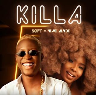 Video: Soft ft. Yemi Alade – Killa