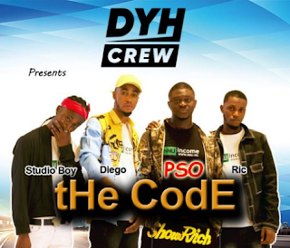 Lyrics DYHCrew – tHe CodE Ft. PSO, Diego, Studio Boy & Ric