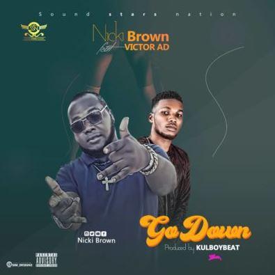 "Nicki Brown – ""Go Down"" ft. Victor Ad"