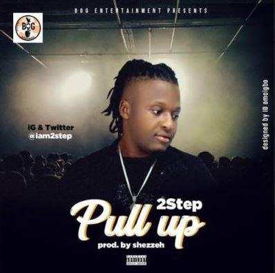 """Audio: 2step – """"Pull Up"""""""