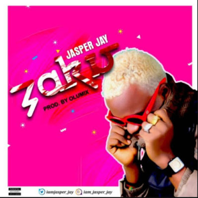 "Jasper Jay – ""Zaku"" (Prod by Olumix)"