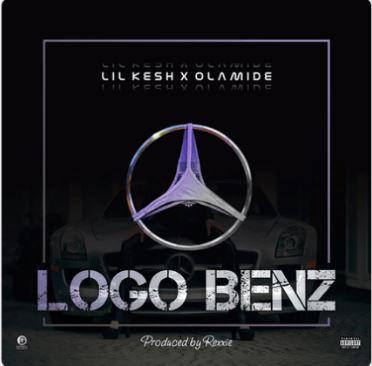 "Lyrics: Lil Kesh x Olamide – ""Logo Benz"""