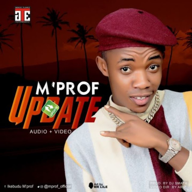 "Audio and Video: M'Prof – ""Update"""