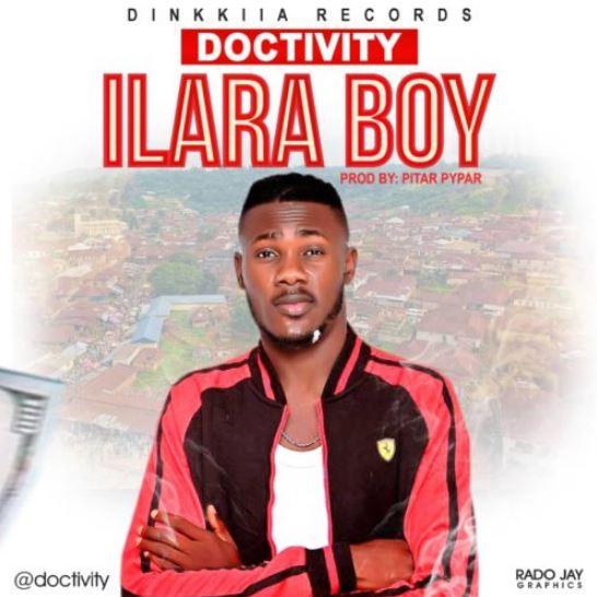 """Doctivity – """"Ilara Boy"""""""