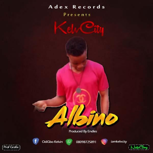 """KelvCity - """"Albino"""""""
