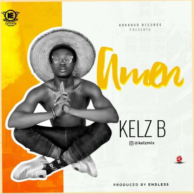 Audio: Kelz B - Amen
